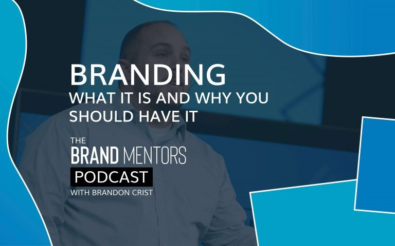 EP 002 – Branding – What it is and Why you should have it